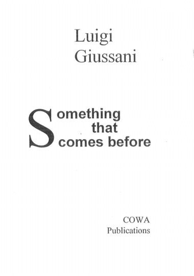Something that Comes Before