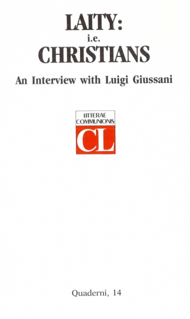 Laity: i.e. Christians: An Interview with Luigi Giussani