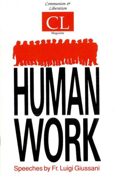 Human Work: Speeches by Msgr. Luigi Giussani