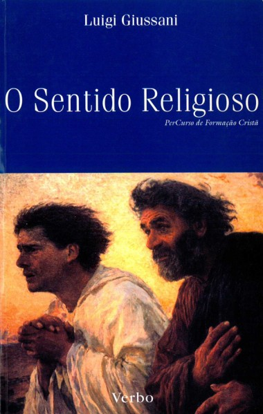 O sentido religioso: Primeiro volume do PerCurso